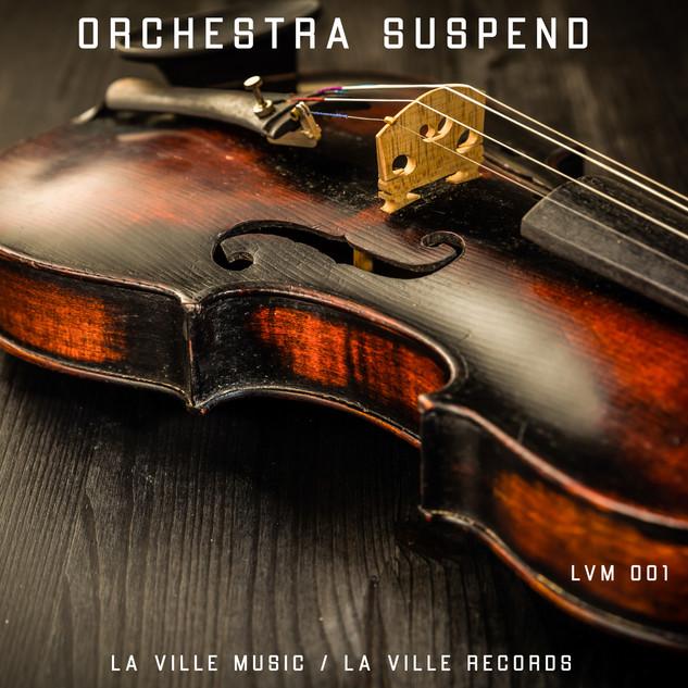 LVM 001 - Orchestra Suspend