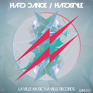 LVM 013 - Hard Dance Hardstyle