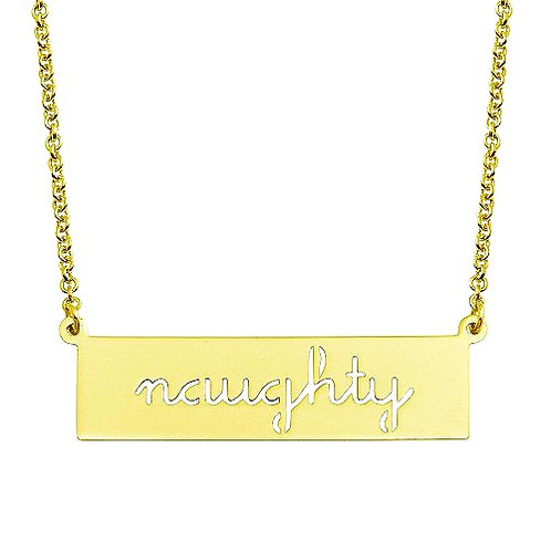 """naughty "" Engraved Bar Necklace"