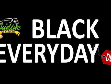 Everyday is a BLACK FRIDAY