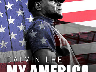 "COUNTRY MUSIC'S CALVIN LEE TO RELEASE UNIFYING SINGLE ""MY AMERICA"""