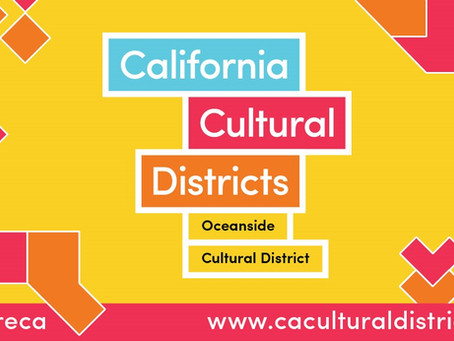 Oceanside Cultural District Among First Named as CA Cultural District in New Creative Statewide Prog