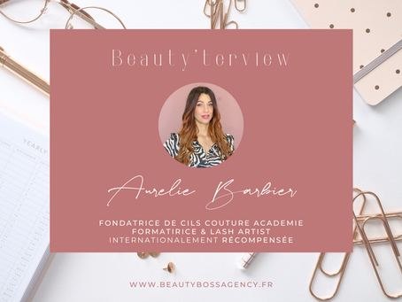 Beauty'terview Aurélie Barbier, fondatrice Cils Couture.