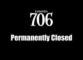 Leonardo's 706 has Permanently Closed