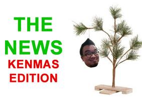 The News: Kenmas Edition 12/19/2014