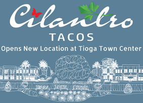 Cilantro Tacos to Open in Tioga Town Center