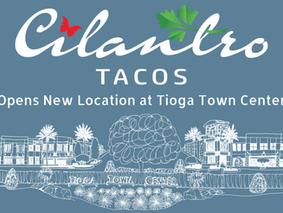 Cilantro Tacos to Open in Tioga Town Center