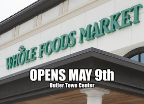 Whole Foods To Open May 9th