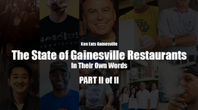 The State of Gainesville Restaurants: In Their Own Words PART II