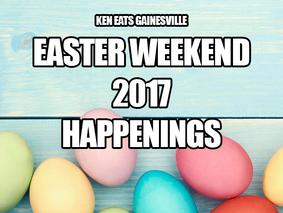 Easter Weekend 2017 Happenings