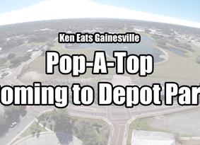 Pop-A-Top Announces Depot Park Location