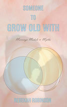 Someone to Grow Old With front cover.jpg