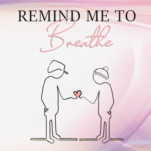 Remind Me to Breathe Paperback Book