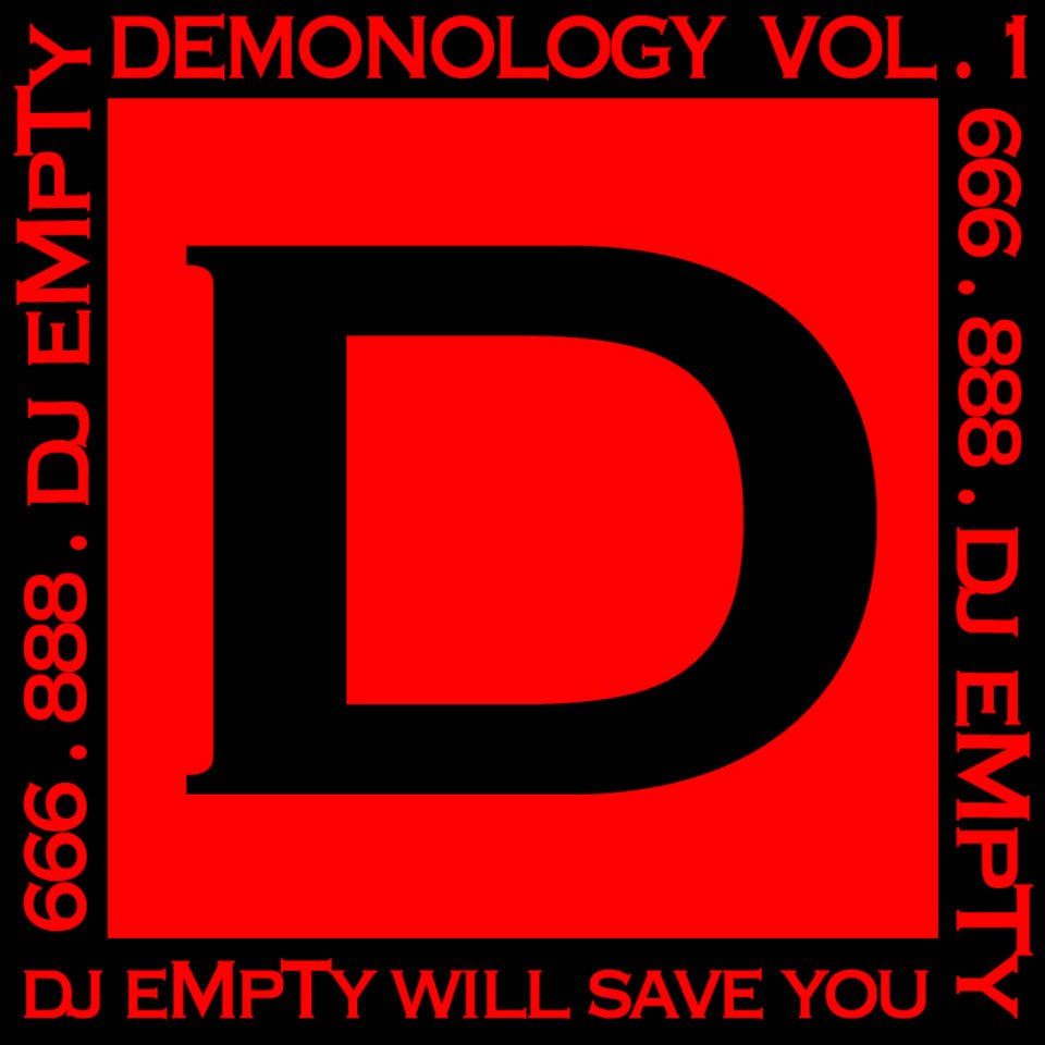 dj eMpTy Demonology vol. 1