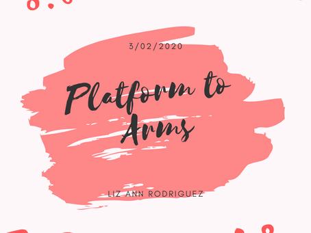 Platform to Arms