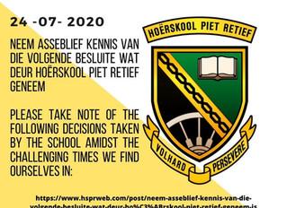 Neem asseblief kennis van die volgende besluite wat deur Hoërskool Piet Retief geneem is.