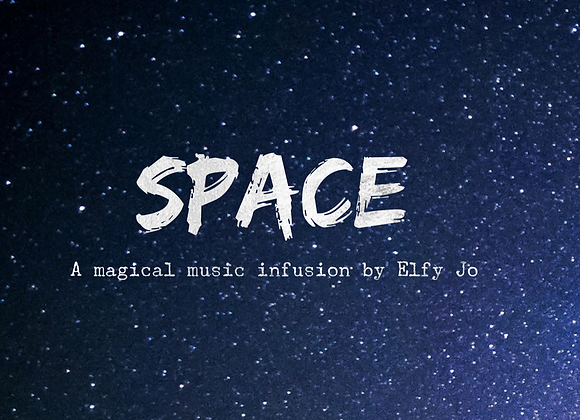 SPACE a magical music infusion by Elfy Jo