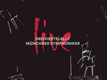 Dreiviertelblut & Münchner Symphoniker  - live