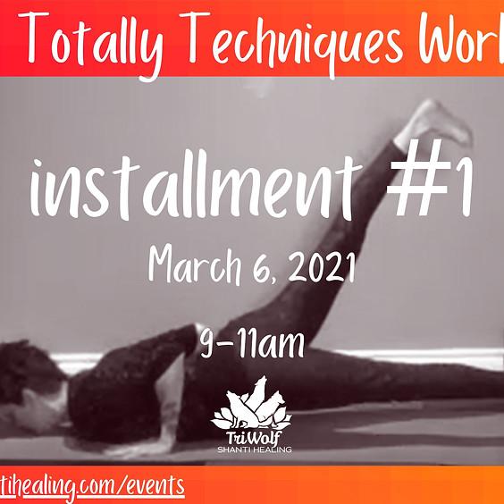 Totally Techniques Workshop - Installment #1.