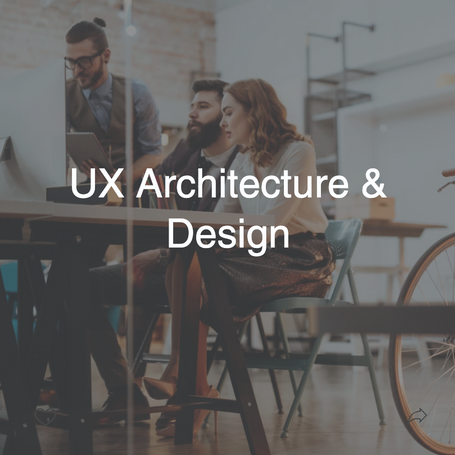 UX Architecture & Design