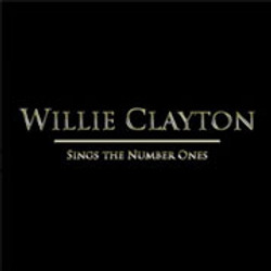 Willie Clayton / The Number Ones