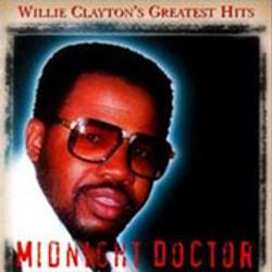 Willie Clayton / Midnight Doctor