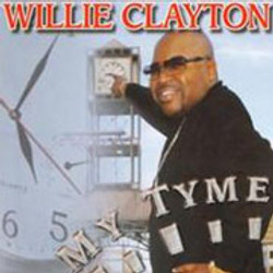 Willie Clayton / My Tyme