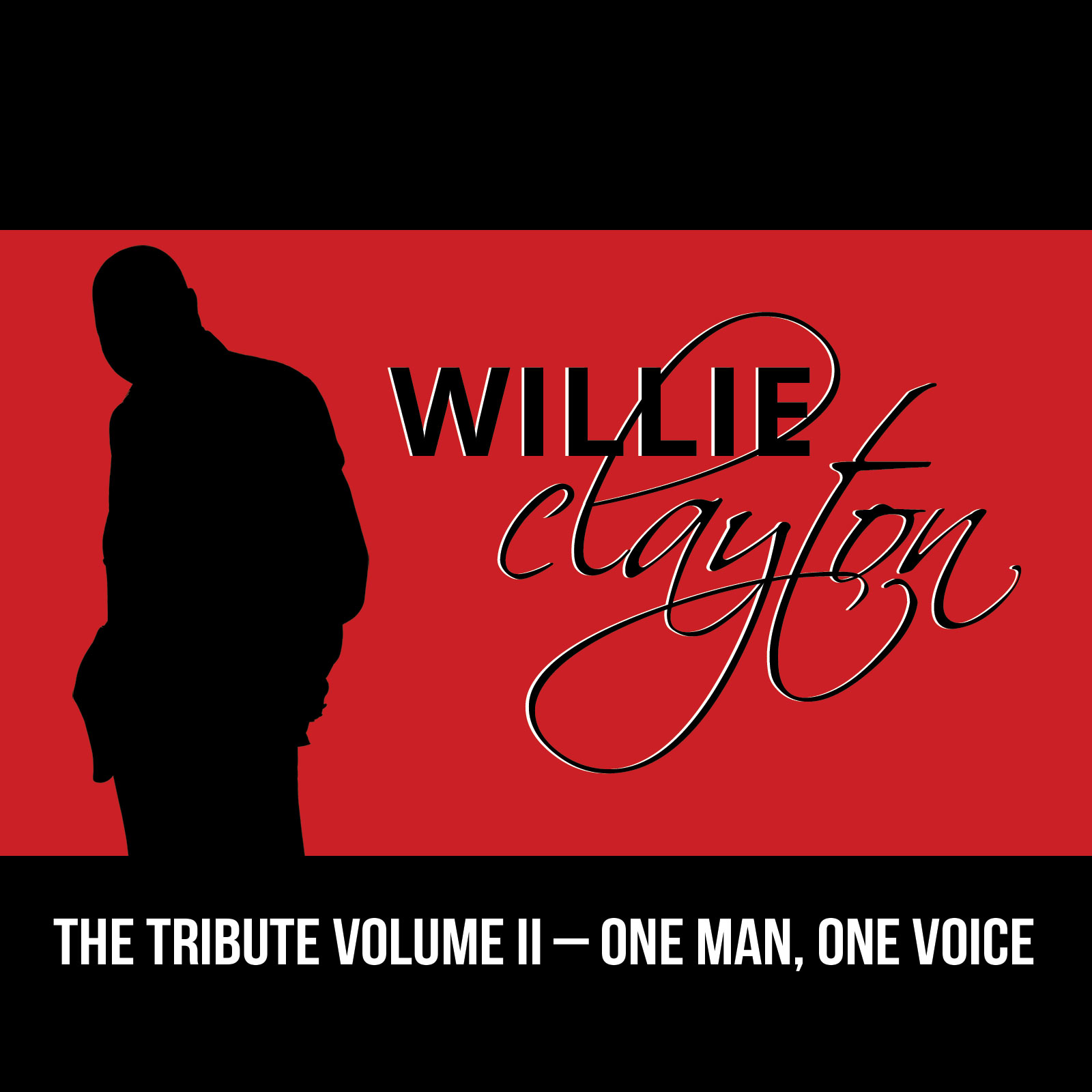 Willie Clayton / Tribute To Love
