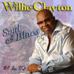 Willie Clayton / Soul & Blues