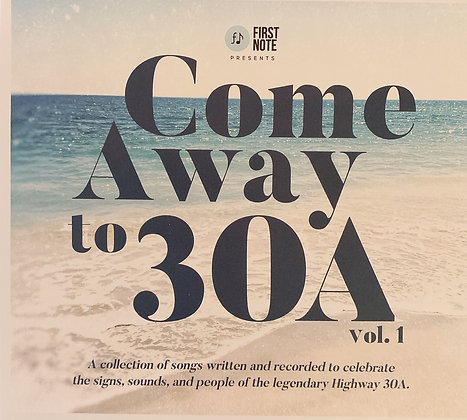 Come Away to 30A Vol. 1 CD