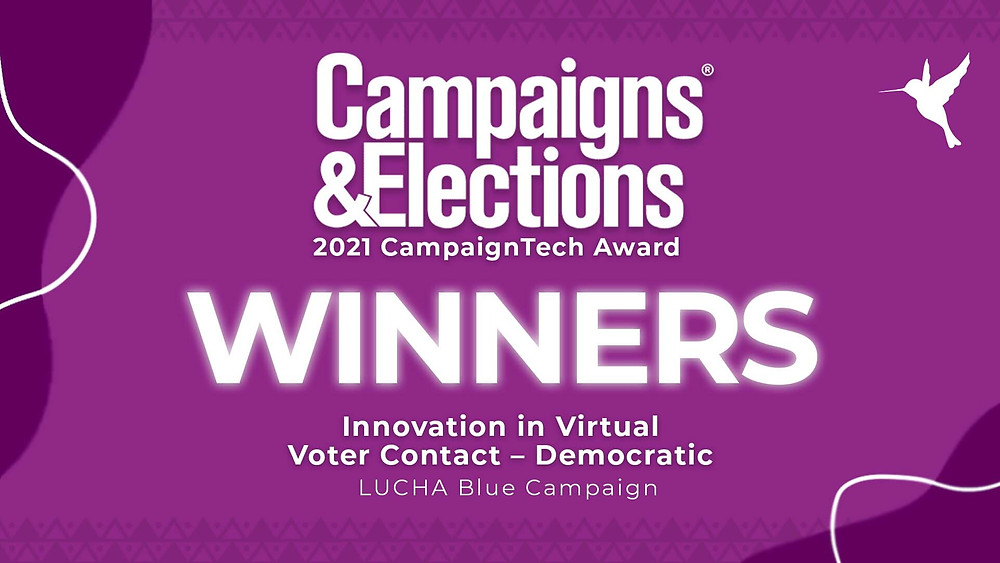 Campaigns and Elections 2021 Campaign Tech Award Winners for Innovation in Virtual Voter Contact - Democratic