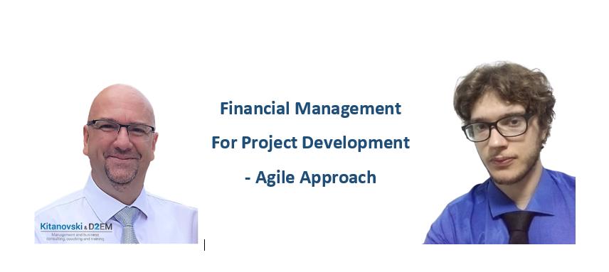 Financial Management for Project Development - Agile Approach