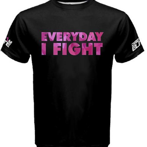 Everyday I Fight Women's Shirt