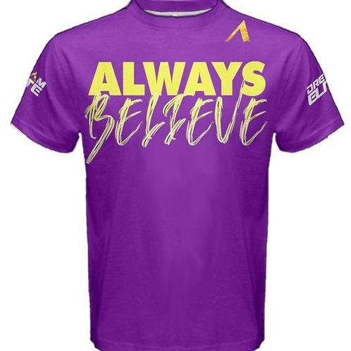 Always Believe Shirt