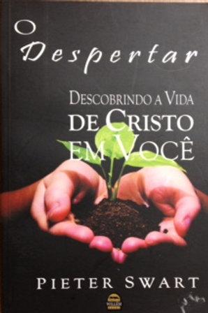 O DESPERTAR, Descobrindo a Vida de Cristo em você