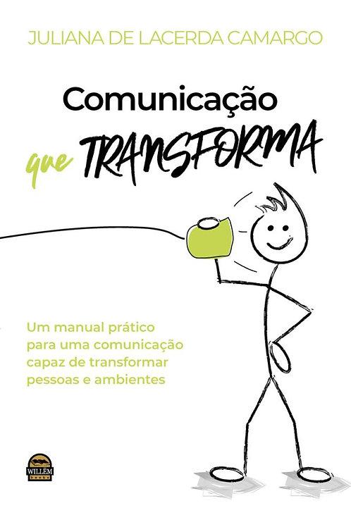 COMUNICAÇÃO QUE TRANSFORMA