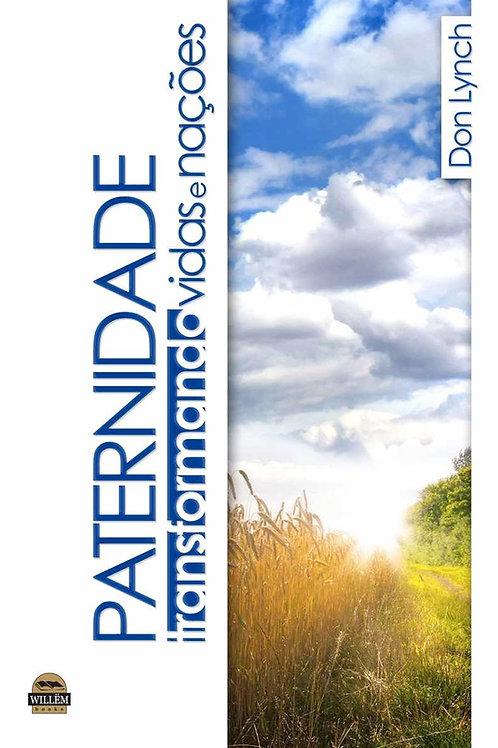 eBook - PATERNIDADE, Transformando Vidas e Nações