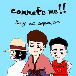 fuzzy - commete me‼ (feat. sagwon & xun)