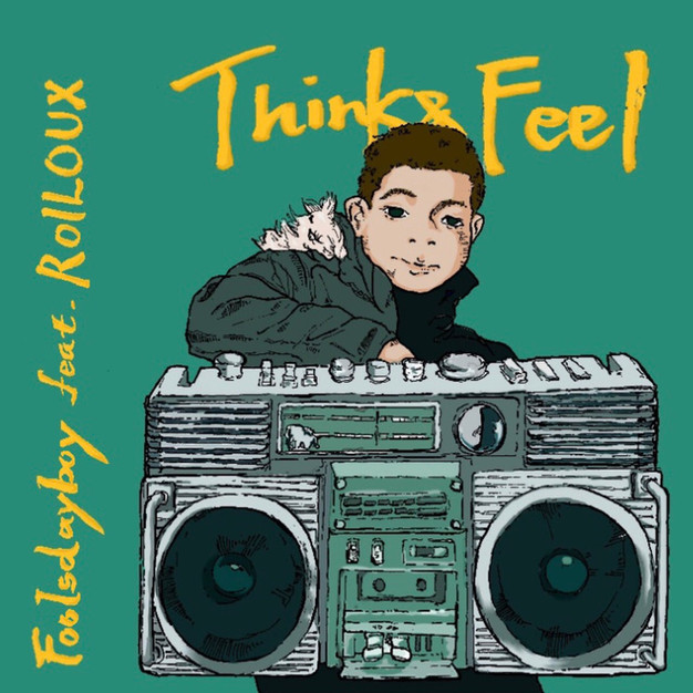 Foolsdayboy feat. ROILOUX - Think&Feel
