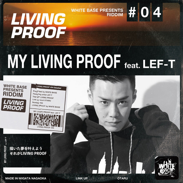 WHITEBASE/LIVING PROOF - MY LIVING PROOF feat. LEF-T