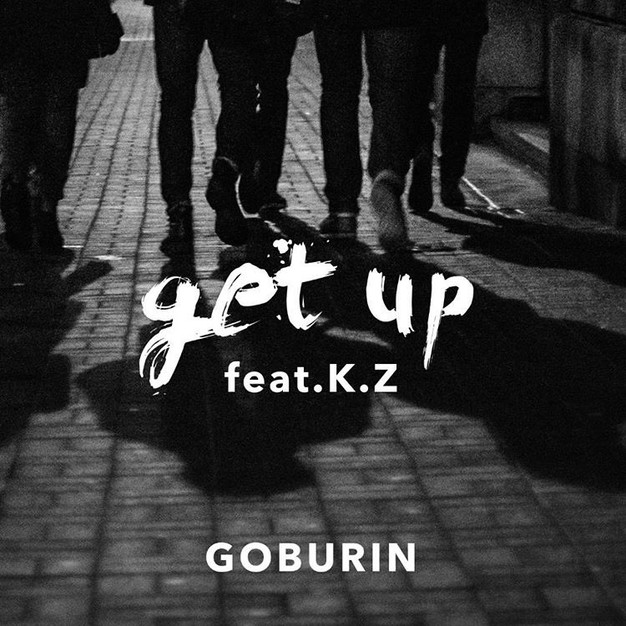 GOBURIN feat. K.Z - get up