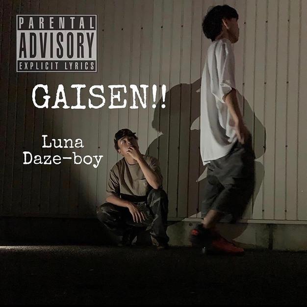 GAISEN!!! (feat. Daze-boy) - Luna