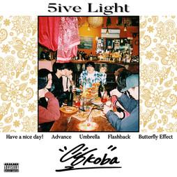 《5ive Light》