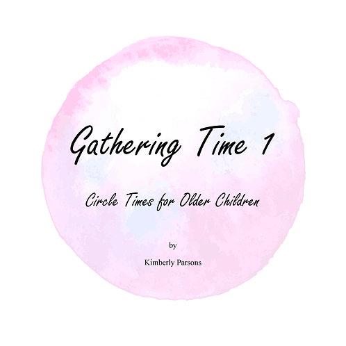 Gathering Time 1 - Digital