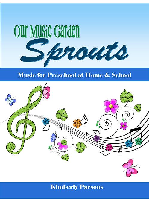 Sprouts: Our Music Garden Preschool - Digital & Print