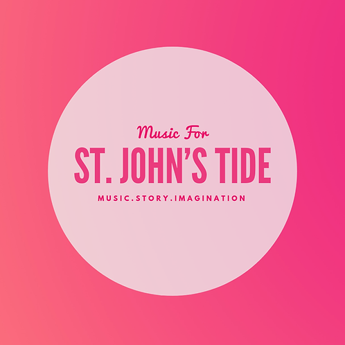 Music for St. John's Tide