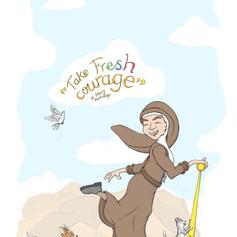 Take Fresh Courage - Wallpaper