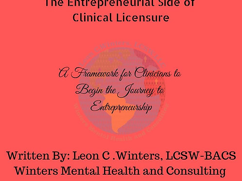 The Entrepreneurial Side of Clinical Licensure