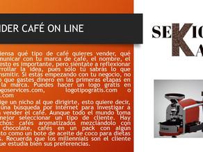 VENDER CAFÉ ON LINE 2 DE 3