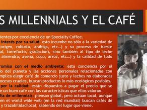 LOS MILLENNIALS Y EL CAFÉ 1 DE 3